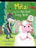 Mitzi and the Big Bad Nosy Wolf: A Digital Citizenship Story