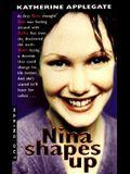 Nina Shapes Up