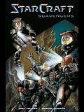 Starcraft: Scavengers (Starcraft Volume 1)