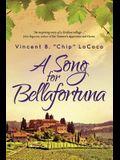 A Song for Bellafortuna: An Inspirational Italian Historical Fiction Novel