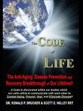The Code of Life: The Anti-Aging, Disease Pre