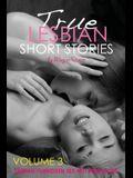 True Lesbian Short Stories: Forbidden Sex Hot Romances for Adults
