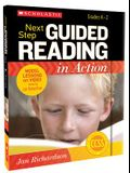 Next Step Guided Reading in Action, Grades K-2 [With CDROM and Paperback Book]