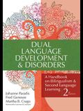 Dual Language Development & Disorders: A Handbook on Bilingualism & Second Language Learning, Second Edition