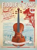 Fiddle & Song, Bk 1: A Sequenced Guide to American Fiddling (Violin), Book & CD