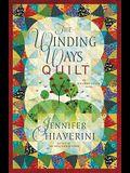 The Winding Ways Quilt, 12: An ELM Creek Quilts Novel