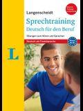 Langenscheidt Sprechtraining Deutsch Für Den Beruf - German Business Communication (German Edition): Übungen Zum Hören Und Sprechen