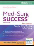 Med-Surg Success: Nclex-Style Q&A Review
