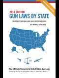Gun Laws by State 2018 Edition: Reciprocity and Gun Laws Quick Reference Guide