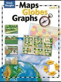 Maps, Globes, Graphs: Student Edition