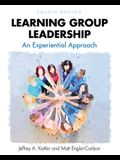 Learning Group Leadership: An Experiential Approach