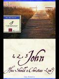 1, 2, 3 John: How Should a Christian Live?