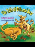 The Tails of Otis and Bear