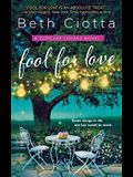 Fool for Love: A Cupcake Lovers Novel