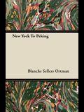 New York to Peking