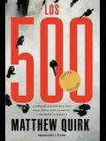 Los 500 = The 500