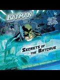 Secrets of the Batcave (DC Super Heroes: Batman)
