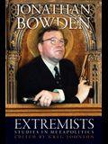 Extremists: Studies in Metapolitics