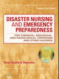 Disaster Nursing and Emergency Preparedness: For Chemical, Biological, and Radiological Terrorism and Other Hazards