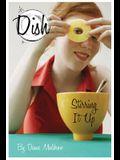 Stirring It Up! #1 (Dish)
