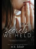 The Secrets We Held