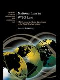 National Law in Wto Law: Effectiveness and Good Governance in the World Trading System