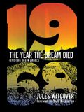 Year the Dream Died
