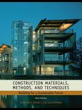 Construction Materials, Methods and Techniques: Building for a Sustainable Future (Go Green with Renewable Energy Resources)