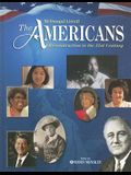 The Americans: Reconstruction to the 21st Century: Student Edition © 2005 2005