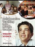 Collaborative Teaching in the Middle Grades: Inquiry Science