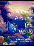 A Drop Around the World