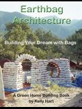 Earthbag Architecture: Building Your Dream with Bags