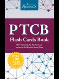 PTCB Flash Cards Book: 500+ Flashcards for the Pharmacy Technician Certification Board Exam