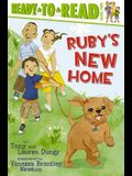 Ruby's New Home: Ready-To-Read Level 2