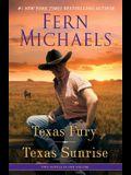 Texas Fury/Texas Sunrise