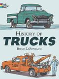 History of Trucks Coloring Book