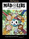 90s Mad Libs