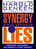 Synergy and Other Lies: Downsizing, Bureaucracy, and Corporate Culture Debunked