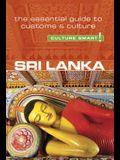 Sri Lanka - Culture Smart!, Volume 103: The Essential Guide to Customs & Culture