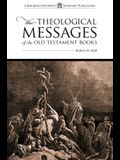 The Theological Messages of the Old Testament Books