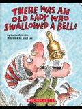There Was an Old Lady Who Swallowed a Bell! (Board Book)
