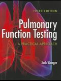 Pulmonary Function Testing: A Practical Approach