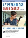 AP(R) Psychology Crash Course, 2nd Ed., Book + Online