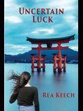 Uncertain Luck