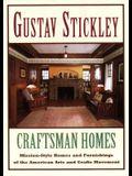Gustav Stickley: Craftsman Home