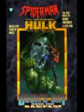 Spiderman and the Incredible Hulk: Rampage (Doom's Day, Book One)