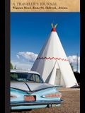 Wigwam Motel, Route 66, Holbrook, Arizona: A Traveler's Journal