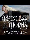 Princess of Thorns Lib/E
