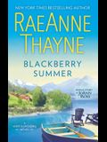 Blackberry Summer: A Clean & Wholesome Romance