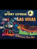 The Spooky Express Las Vegas